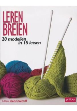 Leren breien  20 modellen in 15 lessen van phildar (nederlandse editie)